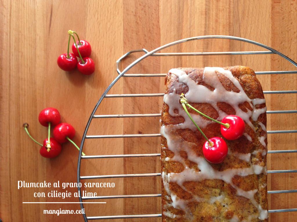 plumcake al grano saraceno con ciliegie al lime